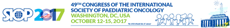 49th Congress of the International Society of Paediatric Oncology: Washington, D.C., USA, 12-15 October 2017