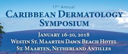 17th Annual Caribbean Dermatology Symposium : The Westin Dawn Beach Resort and Spa, St. Maarten, 144 Oyster Pond Road, St. Maarten, Netherlands Antilles, Carribean, 16-20 January 2018