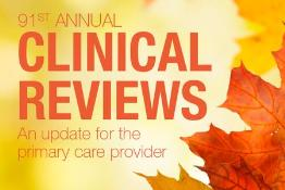 91st Annual Clinical Reviews - Oct 23-25 or Nov 6-8, 2017: New York, USA, 23 October - 8 November, 2017