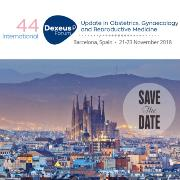Dexeus Forum 2018 Barecelona- Update in Obstetrics, Gynaecology and Reproduct