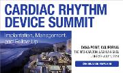 Cardiac Rhythm Device Summit: Implantation, Management, and Follow Up