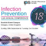 Infection Prevention 2018 - 11th Annual Conference, Glasgow